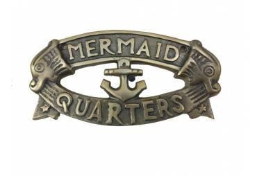 "Antique Solid Brass Mermaid's Quarters Sign 16"""